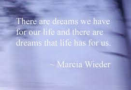 dreams for our life