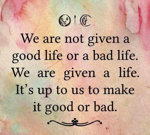 good-bad life