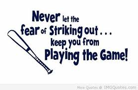 quote, fear of striking out