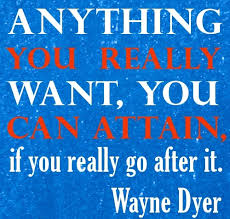 anything you want, you can attain