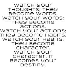 thoughts, word, actions