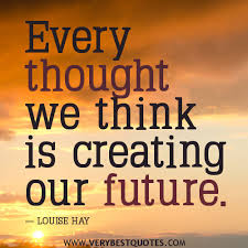 every thought we think