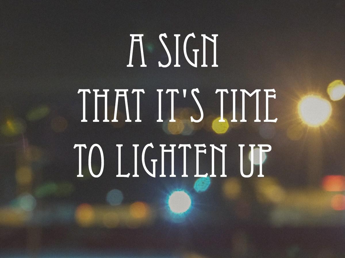 Lighten Up Lighten Up new pictures
